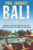 Bali Heaven and Hell